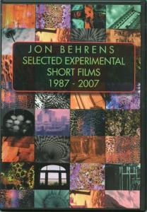 Jon Behrens Selected Experimental Short Films: 1987-2007